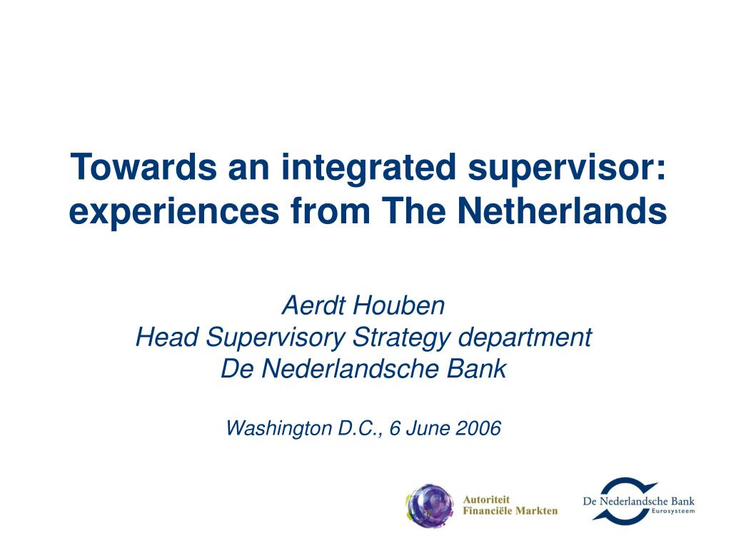 towards an integrated supervisor experiences from the netherlands l.