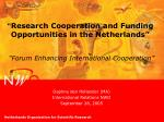 research cooperation and funding opportunities in the netherlands