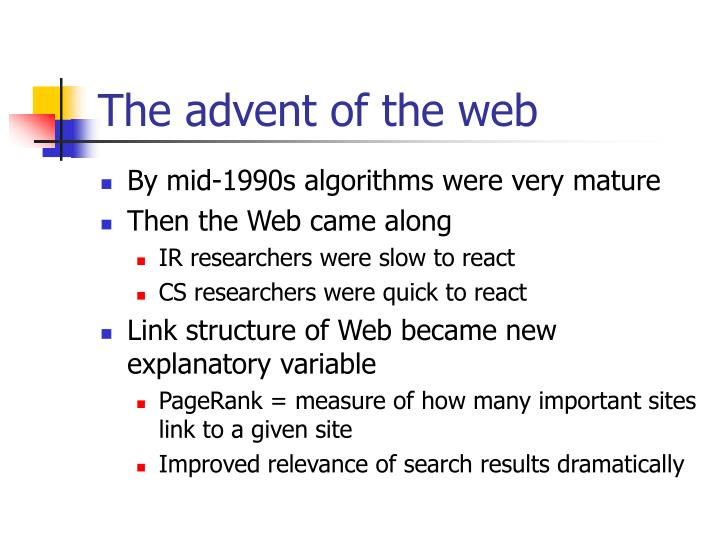 The advent of the web