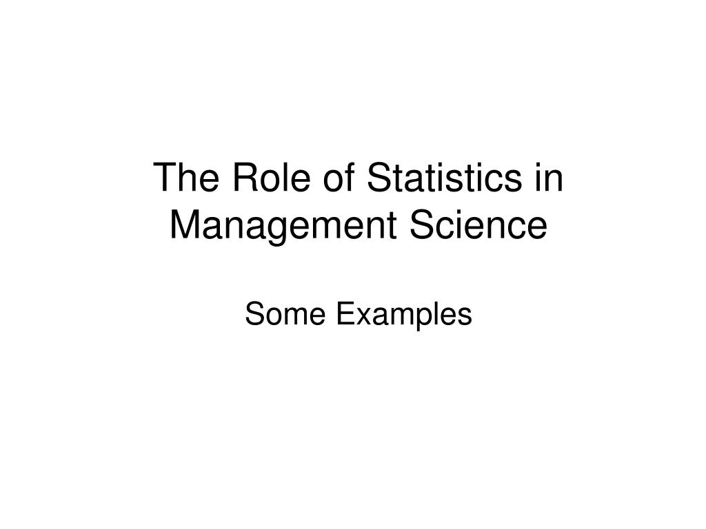 The Role of Statistics in