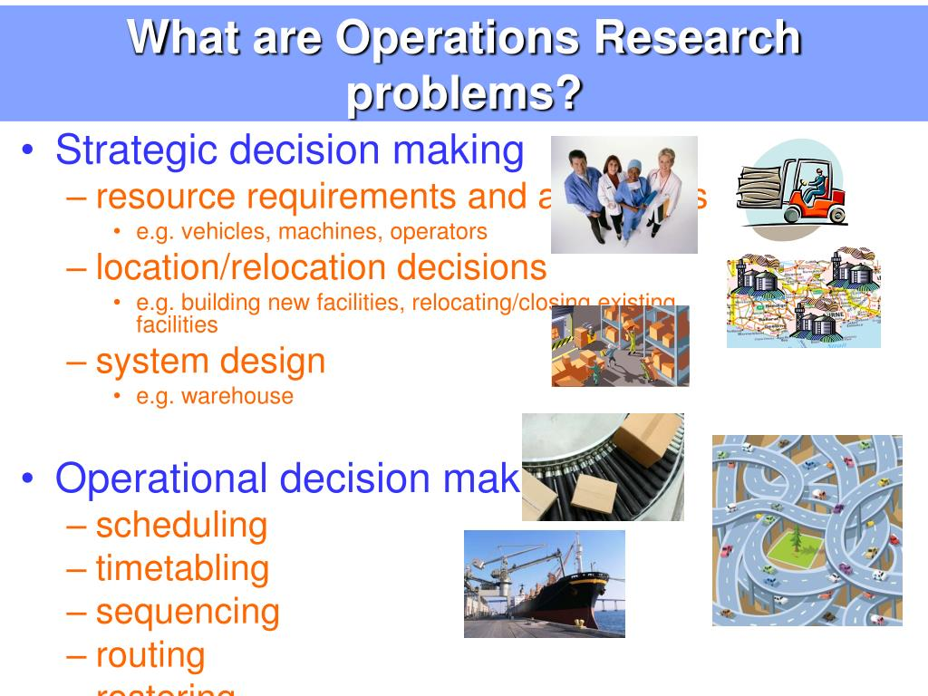 What are Operations Research problems?