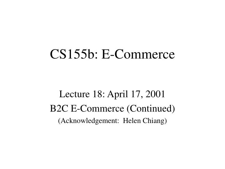 Cs155b e commerce