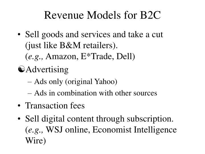 Revenue models for b2c