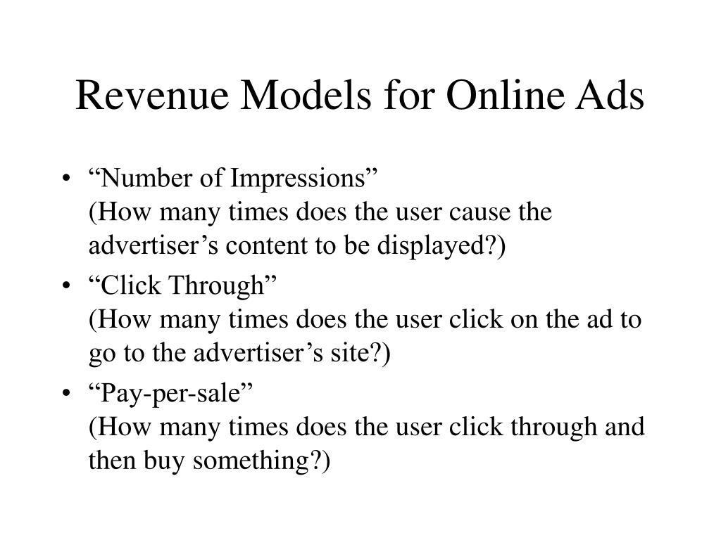 Revenue Models for Online Ads