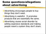 some questions allegations about advertising