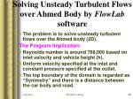 solving unsteady turbulent flows over ahmed body by flowlab software