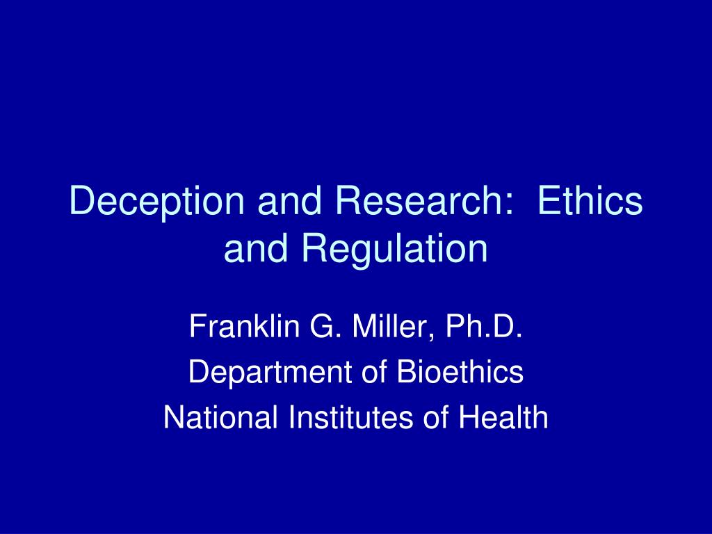 deception and research ethics and regulation l.