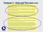 footnote 4 debt and warrants cont