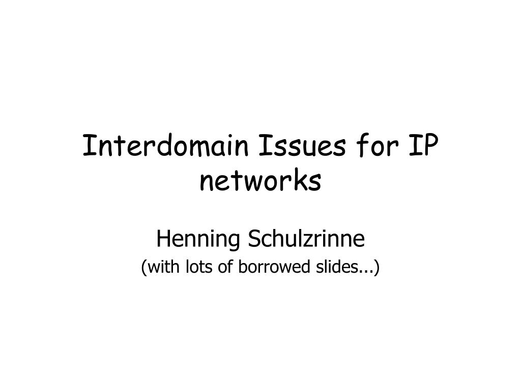 interdomain issues for ip networks l.