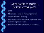 approved clincial instructor aci