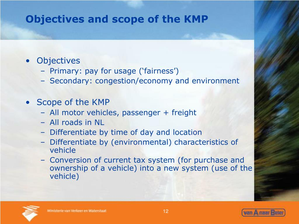 Objectives and scope of the KMP