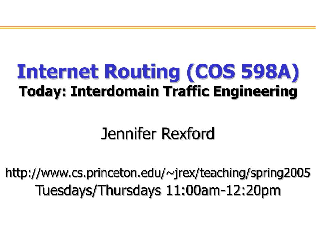 internet routing cos 598a today interdomain traffic engineering l.