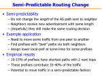 semi predictable routing change