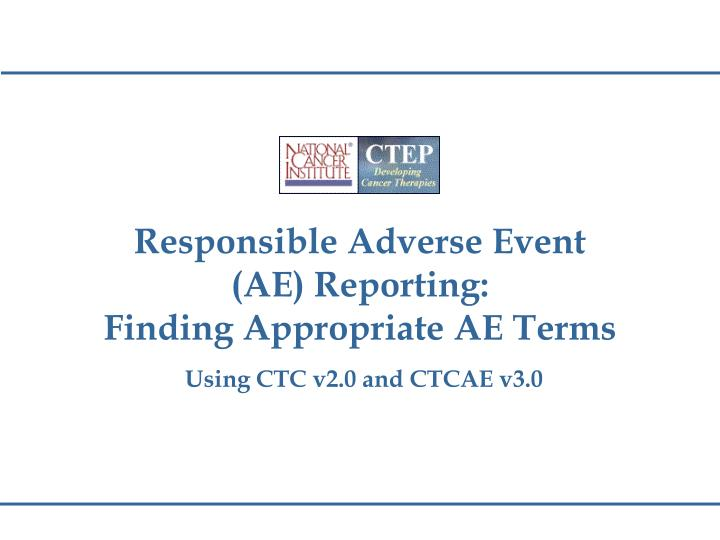 Responsible Adverse Event