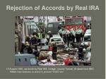 rejection of accords by real ira