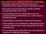 information to be collected about the stakeholders