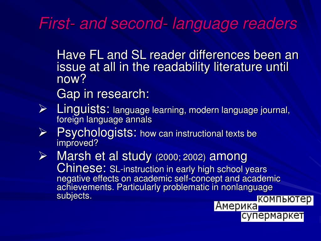 First- and second- language readers