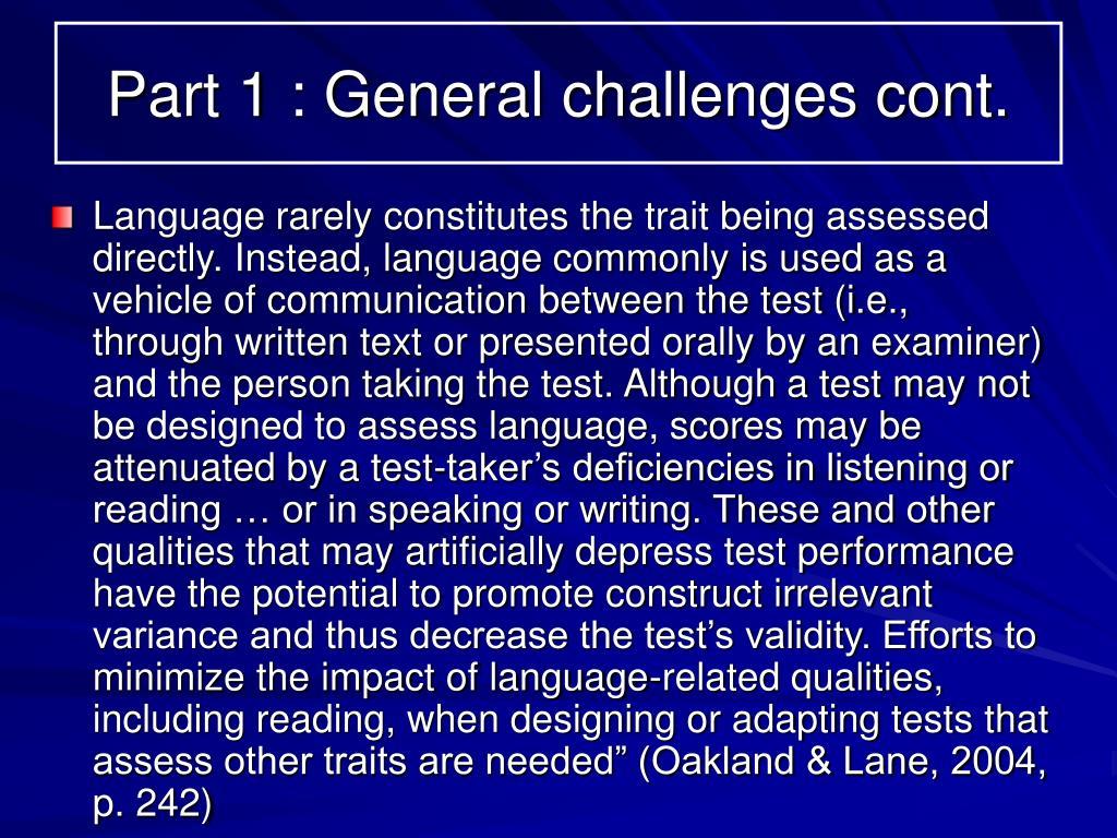 Part 1 : General challenges cont.