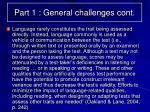 part 1 general challenges cont6