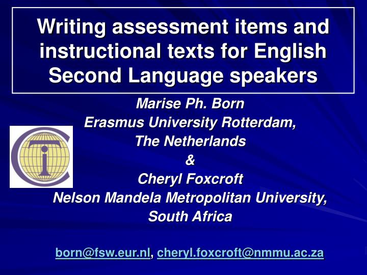 Writing assessment items and instructional texts for english second language speakers