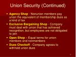 union security continued