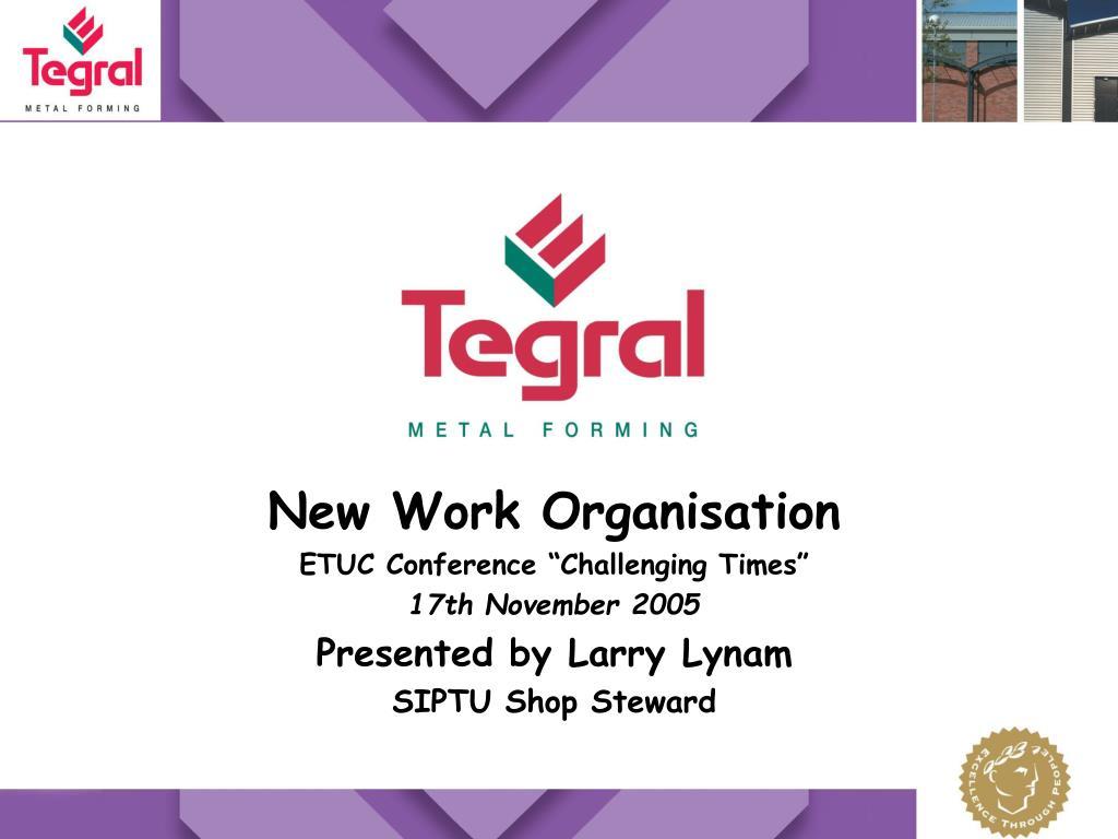 New Work Organisation