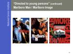 directed to young persons continued marlboro man marlboro image