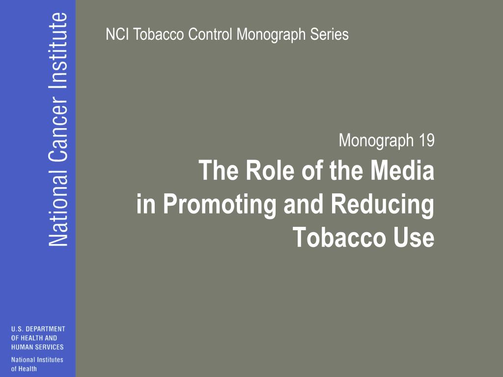 monograph 19 the role of the media in promoting and reducing tobacco use l.