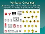 vehicular crossings39