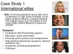 case study 1 international elites