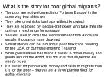 what is the story for poor global migrants