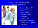 barbie the all american girl goes overseas