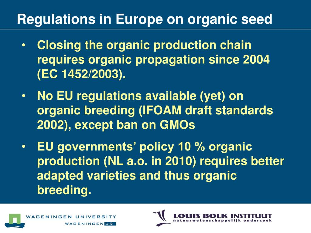 Regulations in Europe on organic seed
