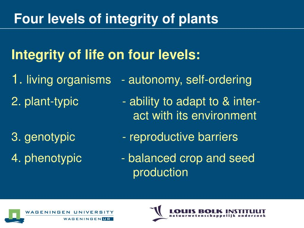 Four levels of integrity of plants
