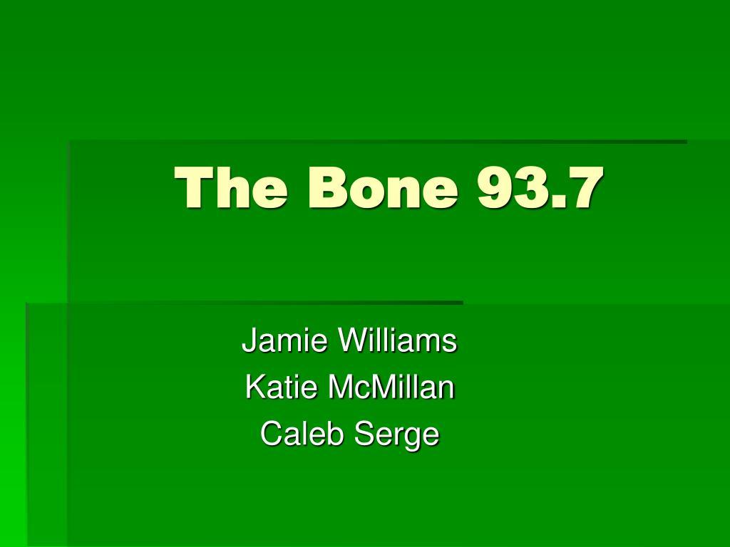 the bone 93 7 l.