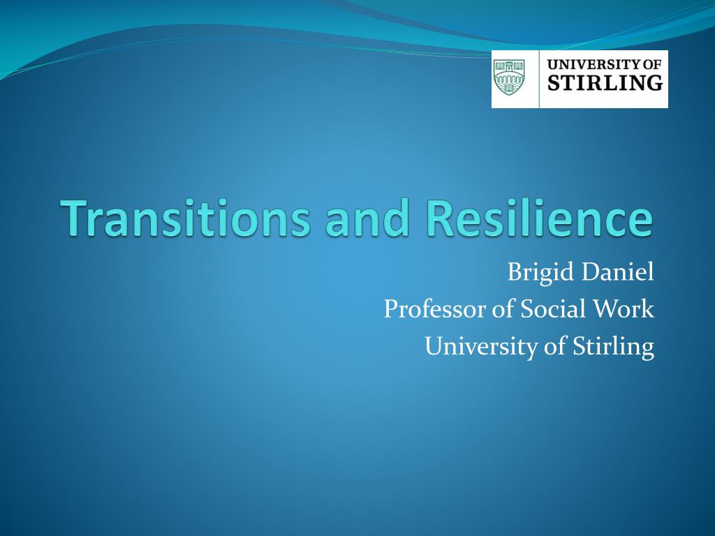 transitions and resilience l.