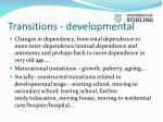 transitions developmental