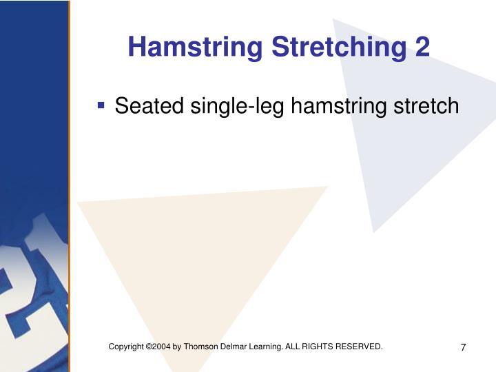 Hamstring Stretching 2