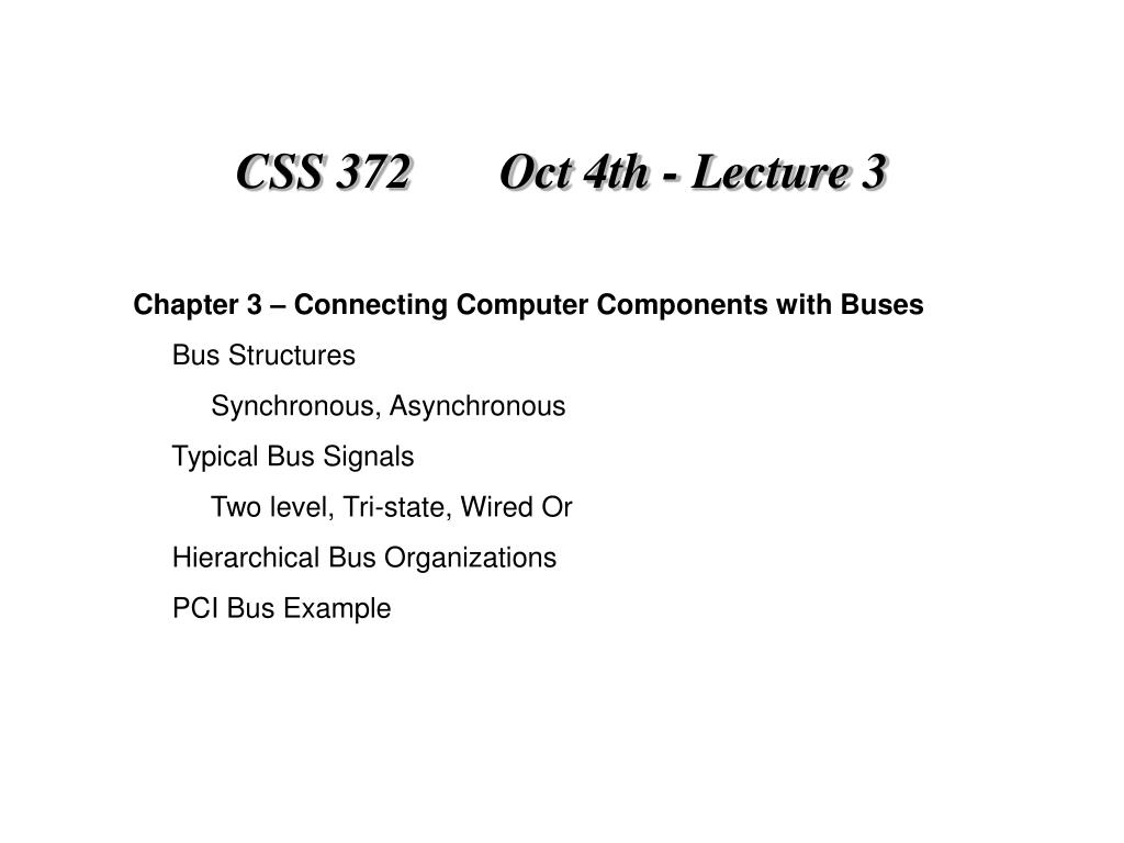 css 372 oct 4th lecture 3 l.