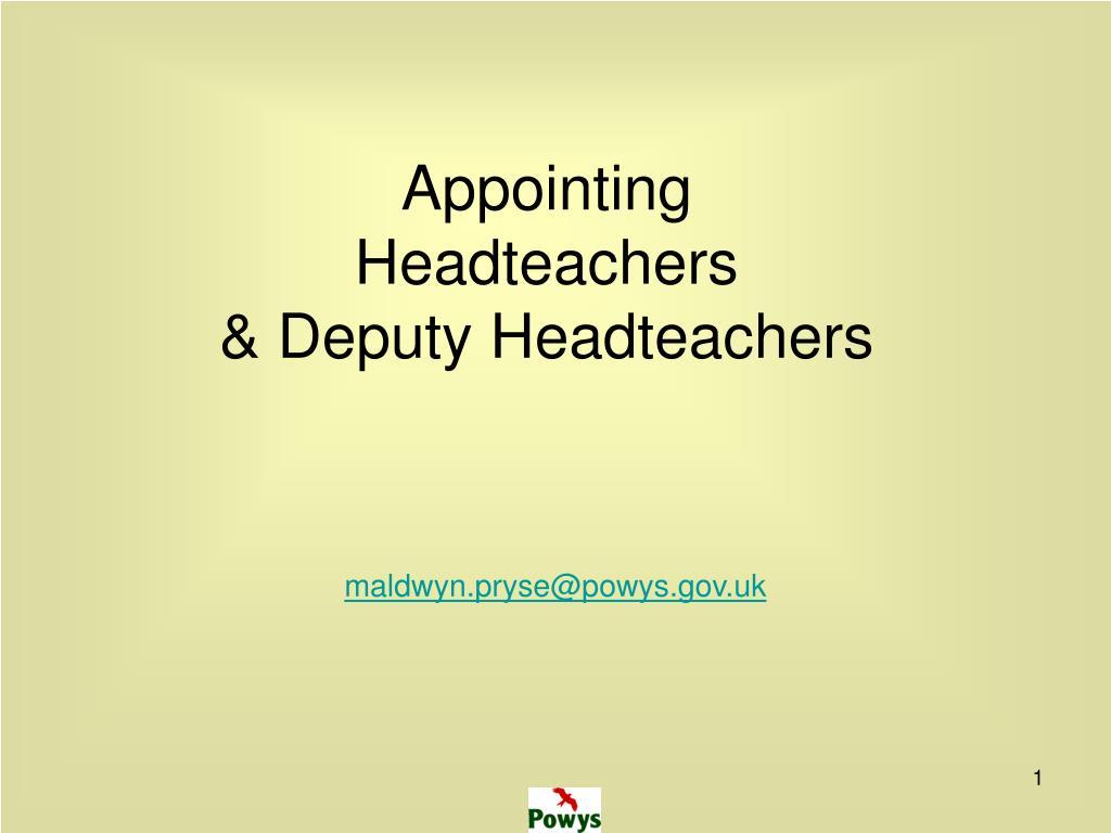 appointing headteachers deputy headteachers l.
