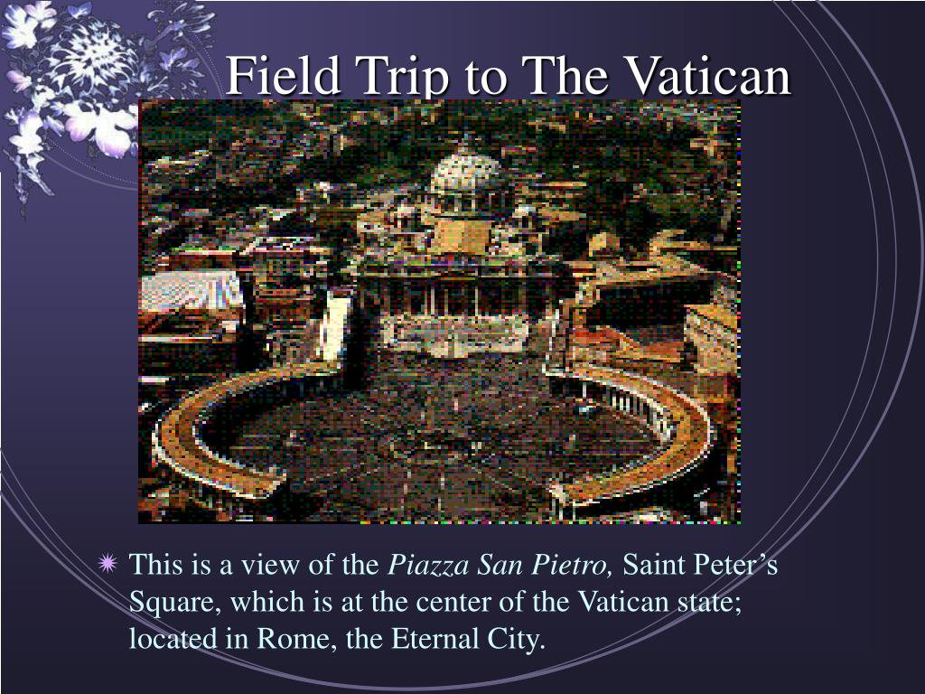 field trip to the vatican l.