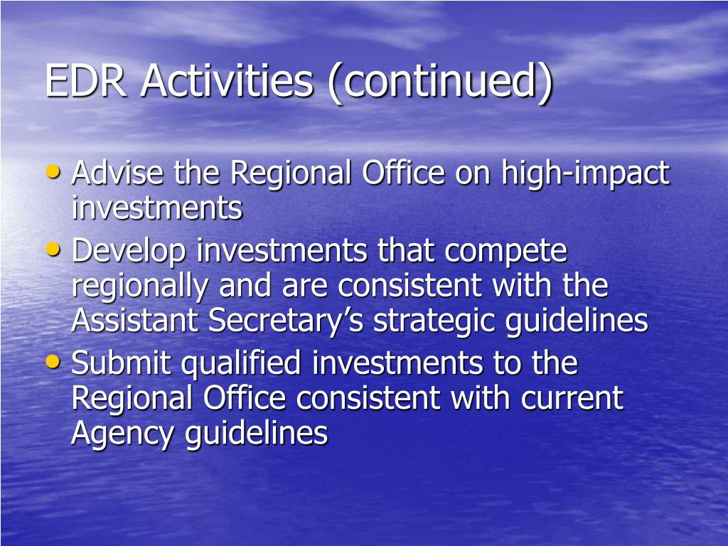 EDR Activities (continued)