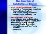 web based suite of tools for clinical research
