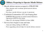 military preparing to operate missile defense