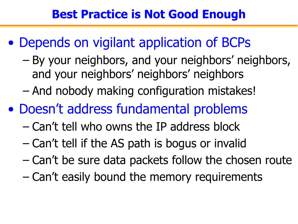 Best Practice is Not Good Enough