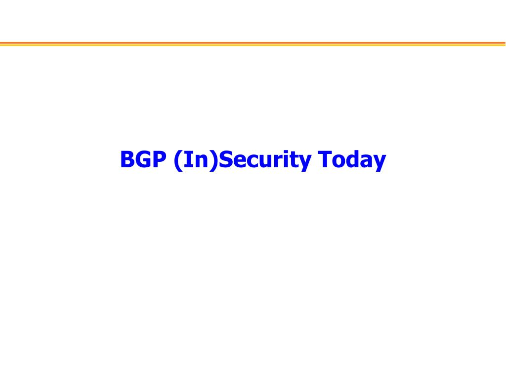 BGP (In)Security Today