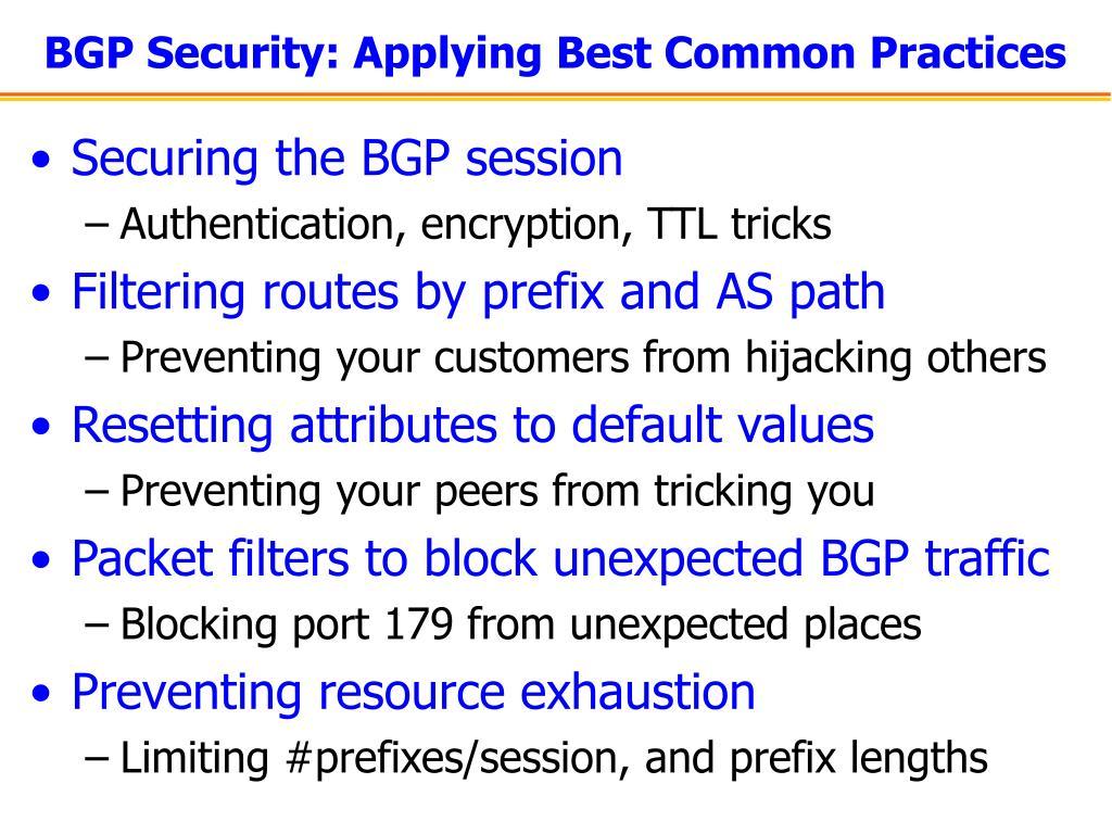 BGP Security: Applying Best Common Practices