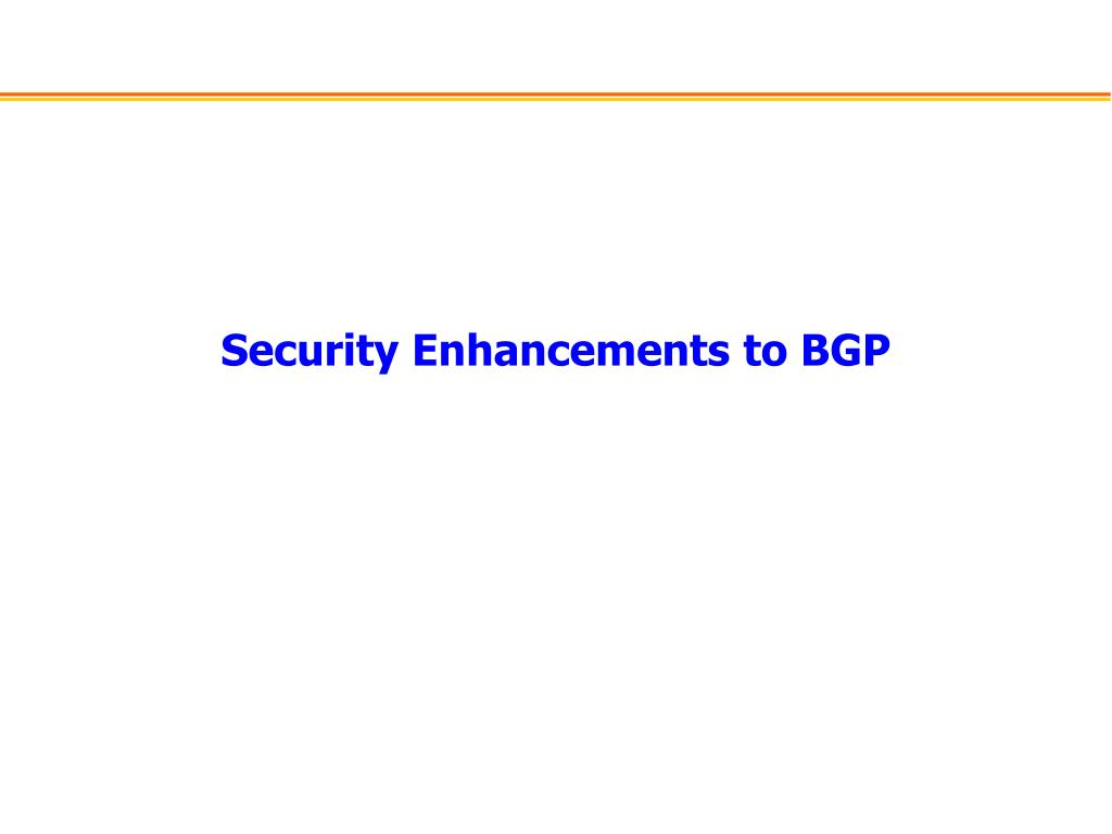 Security Enhancements to BGP
