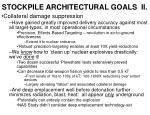 stockpile architectural goals ii