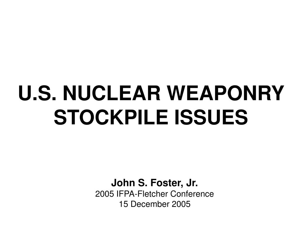 u s nuclear weaponry stockpile issues l.